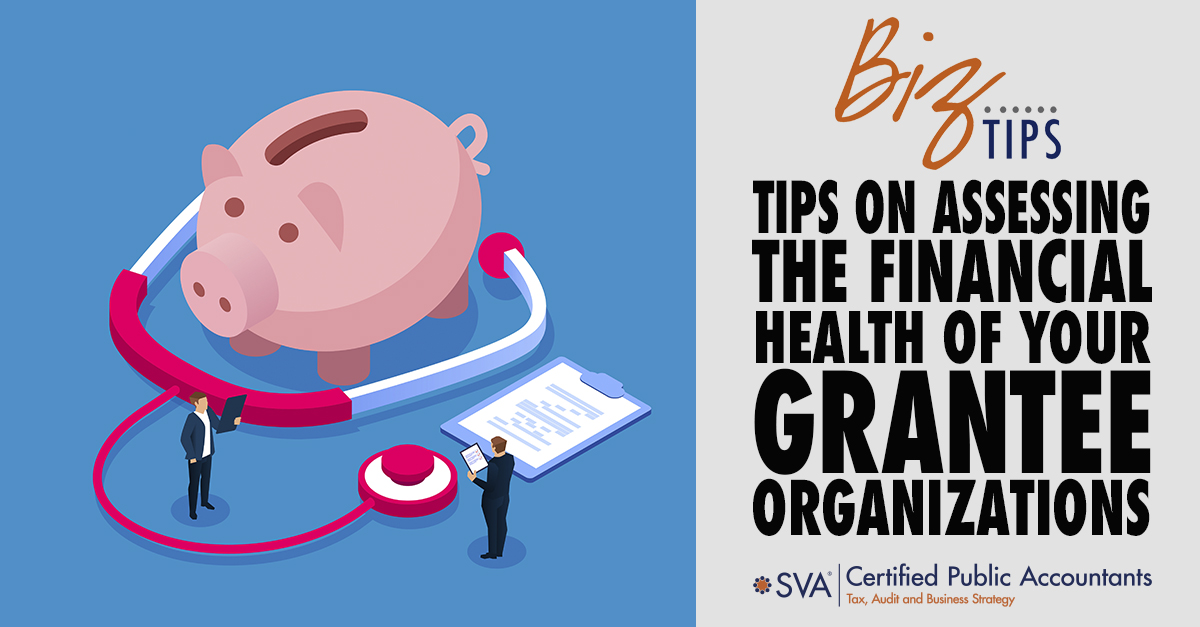Tips on Assessing the Financial Health of Your Grantee Organizations