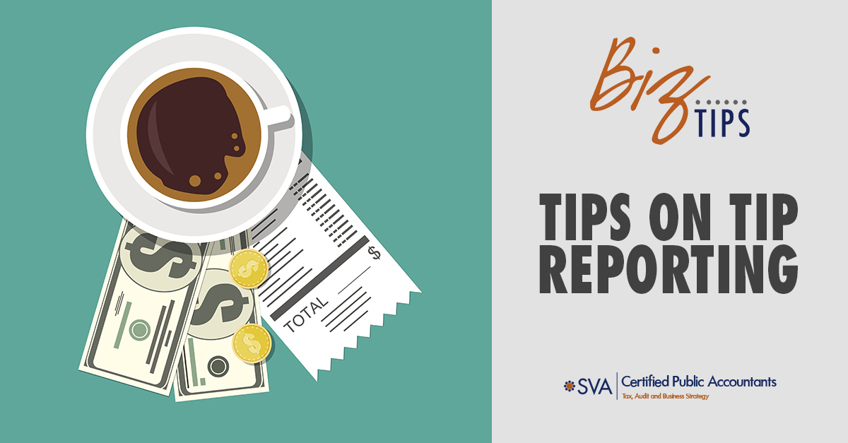 Tips on Tip Reporting