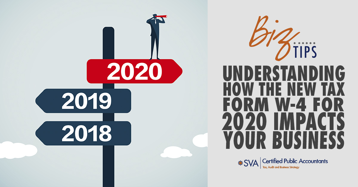 Understanding How the New Tax Form W-4 for 2020 Impacts Your Business