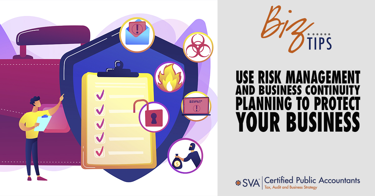 Use Risk Management and Business Continuity Planning to Protect Your Business