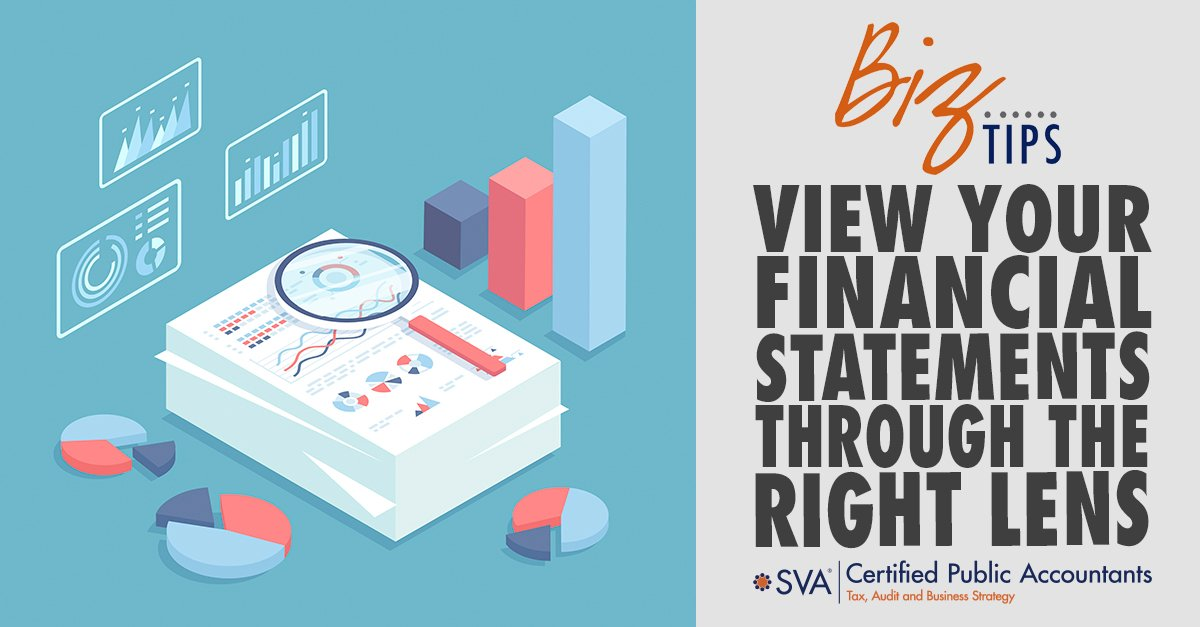View Your Financial Statements Through the Right Lens