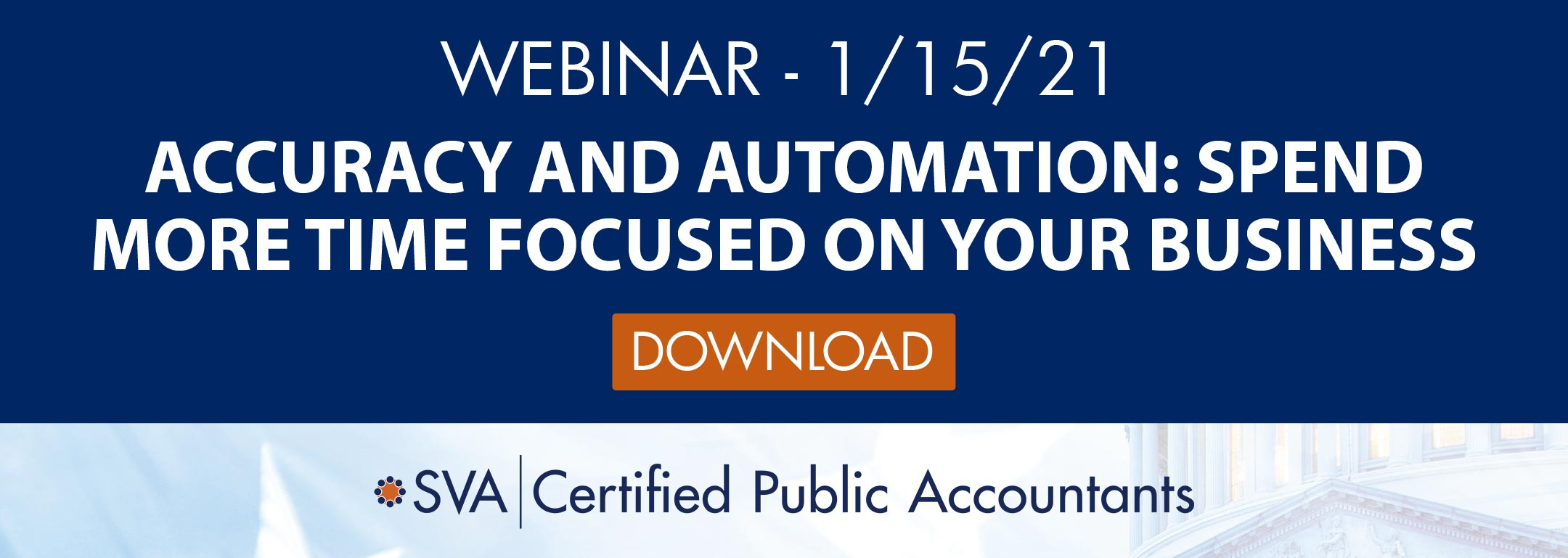Accuracy & Automation: Spend More Time Focused on Your Business & Less Time on Your Financial Reporting Processes