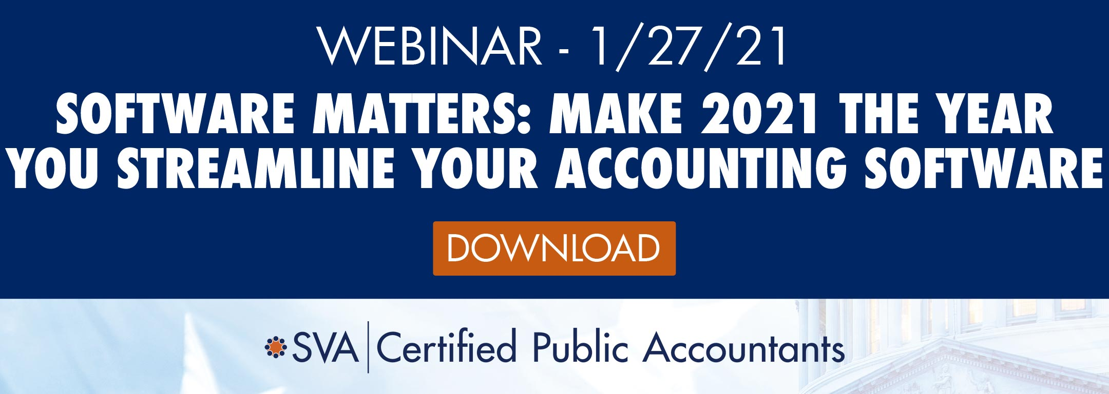 Software Matters: Make 2021 the Year You Streamline Your Accounting Software
