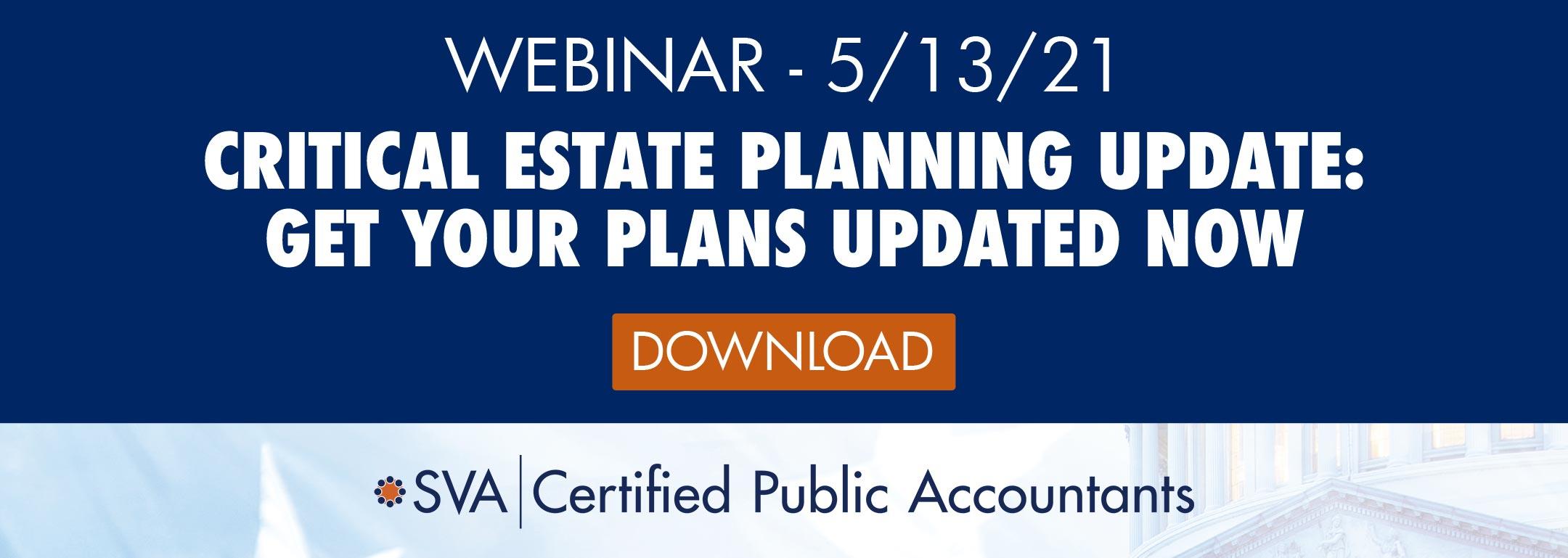 Critical Estate Planning Update