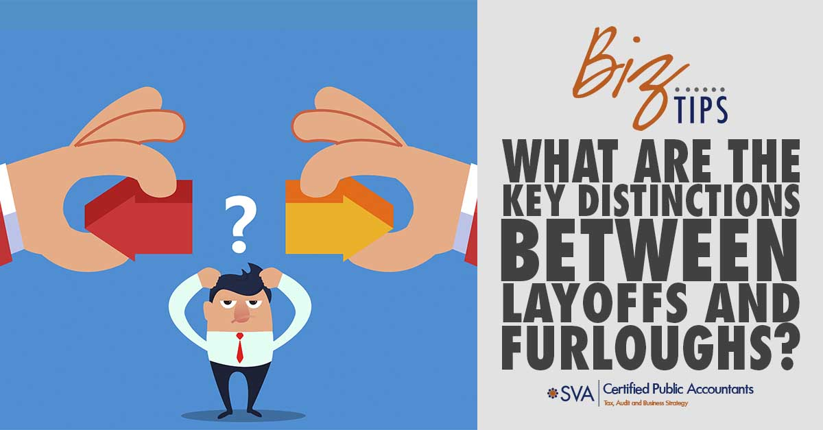 What Are the Key Distinctions Between Layoffs and Furloughs?