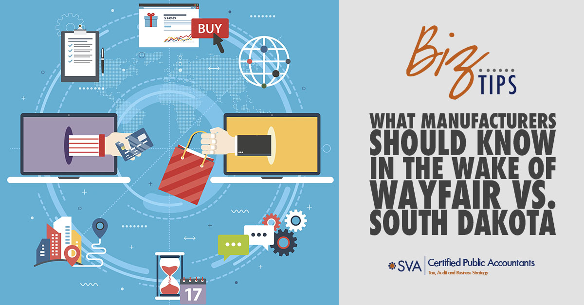 what-manufacturers-should-know-in-the-wake-of-wayfair-vs-south-dakota