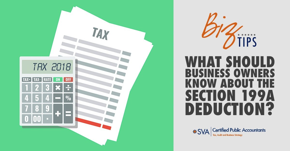 what-should-business-owners-know-about-the-section-199A-deduction
