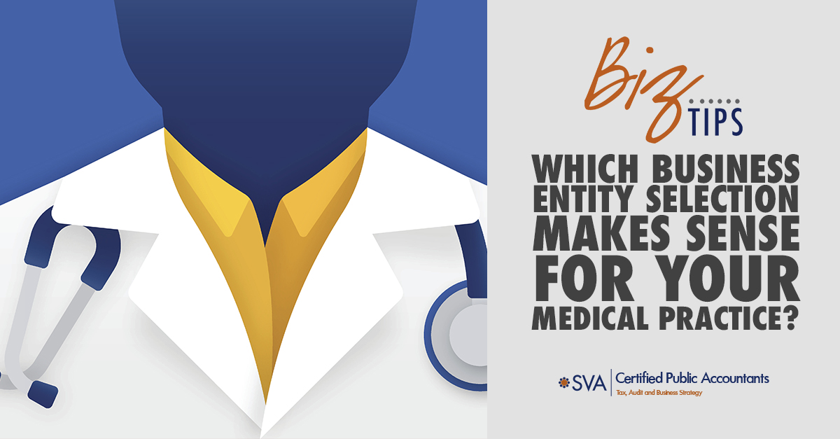 which-business-entity-selection-makes-sense-for-your-medical-practice