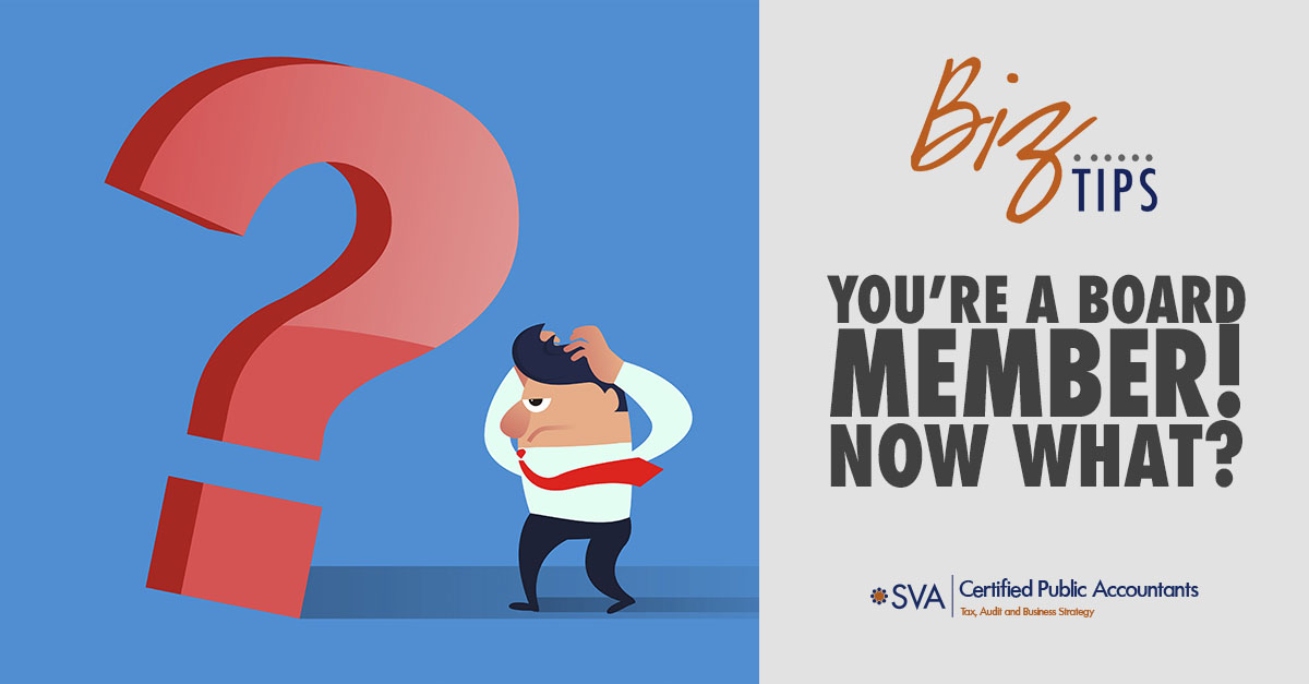 You're a Board Member! Now What?